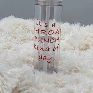 It's a throat punch kind of day water bottle